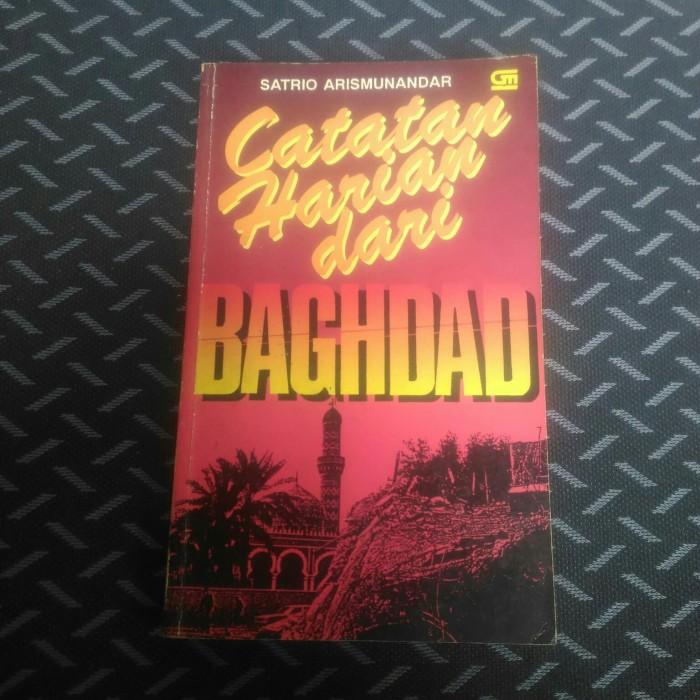 Jual Buku CATATAN HARIAN DARI BAGHDAD BY. SATRIO ARISMUNANDAR - Kota Depok - toko buku shaka   Tokopedia