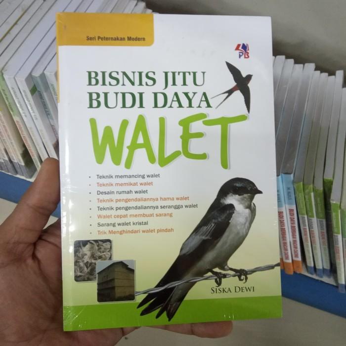 Jual Buku Bisnis Jitu Budidaya Walet Siska Dewi Kab Bantul Barokah Book Tokopedia