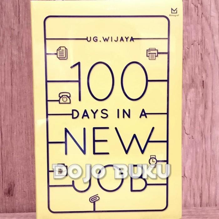 Jual 100 Days In A New Job By U G Wijaya Kota Tangerang Dojo Buku Tokopedia