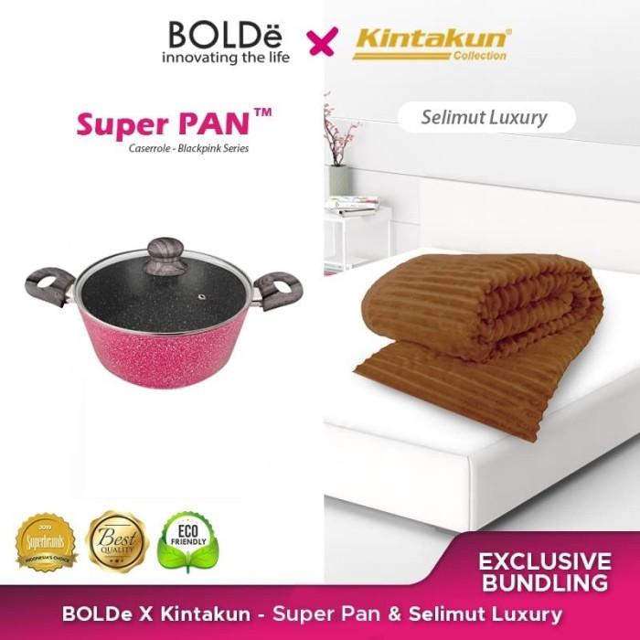 Foto Produk Exclusive Bundling Bolde X Kintakun - Casserole 24cm & Selimut Mewah dari BOLDe Official Store
