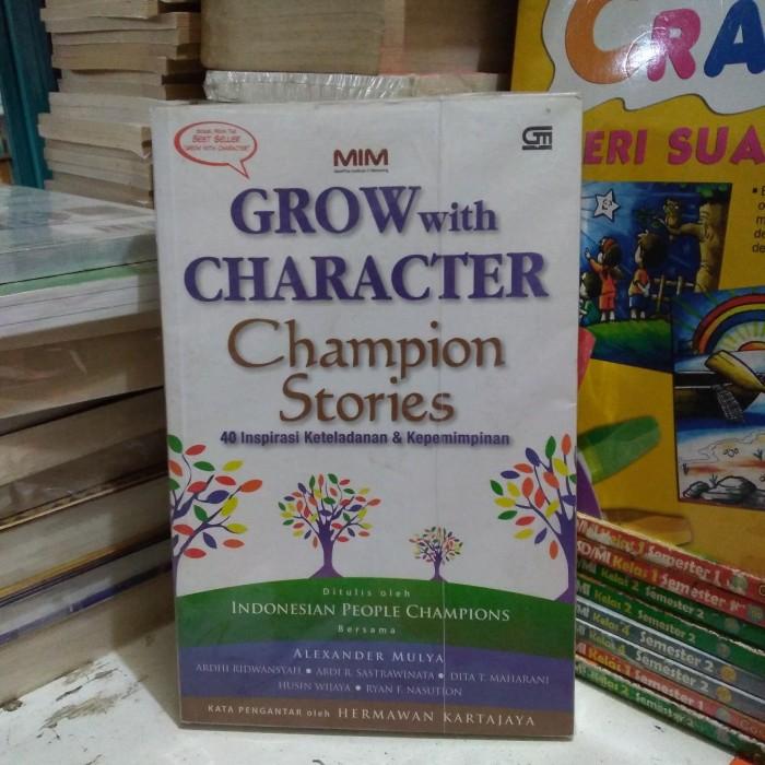 Jual GROW with CHARACTER.40 inspirasi keteladanan dan kepemimpinan - Kota  Bandung - Toko Buku Buana | Tokopedia