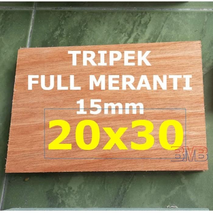 Foto Produk FULL MERANTI Triplek 15mm Multiplek Ukuran 20cm x 30cm dari belimasbro(dot)com