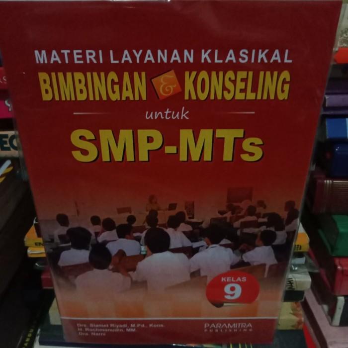 Jual Buku Ori Bimbingan Konseling Untuk Smp Mts Kelas 9 Kota Bekasi Toko Buku Ivan Jaya Tokopedia