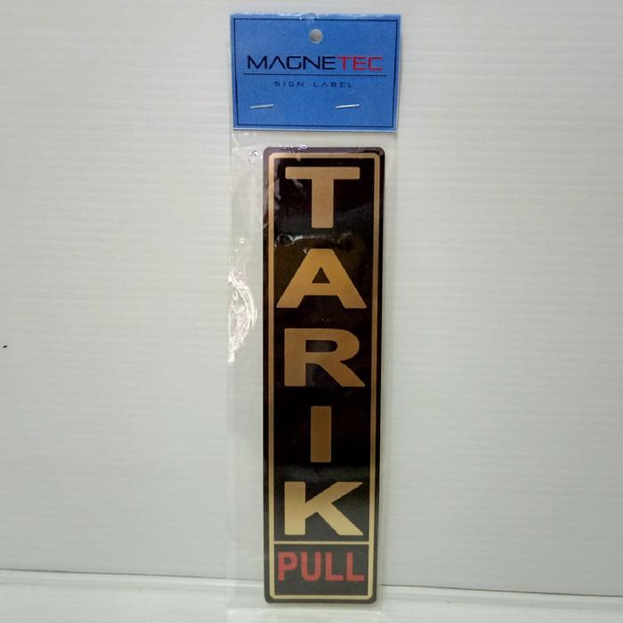 """Foto Produk MAGNETEC Sign Label Sticker Untuk Pintu """"Tarik"""" Black Gold dari officemart"""