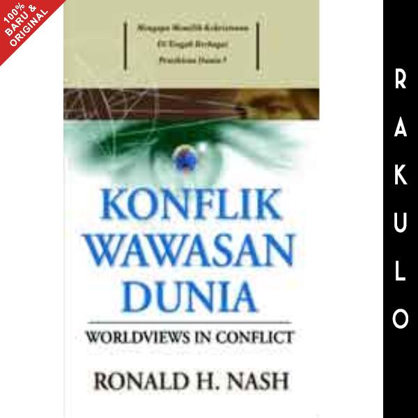 Foto Produk Buku Konflik Wawasan Dunia - Ronald Nash dari Rakulo