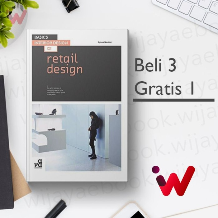 Jual Basics Interior Design 01 Retail Design By Lynne Mesher Kota Palembang Win Ebooks Tokopedia
