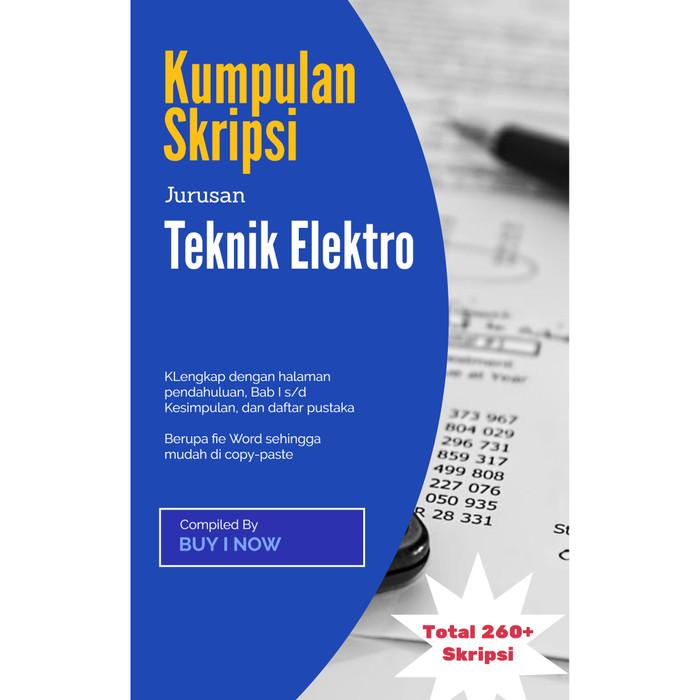 Jual Kumpulan Skripsi Teknik Elektronik Sudah Dalam Bentuk File Word Kab Gianyar Buyit Now Tokopedia