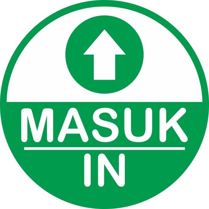 Jual Stiker penunjuk arah DIAMETER31cm-IN/MASUK - Kab. Bekasi ...