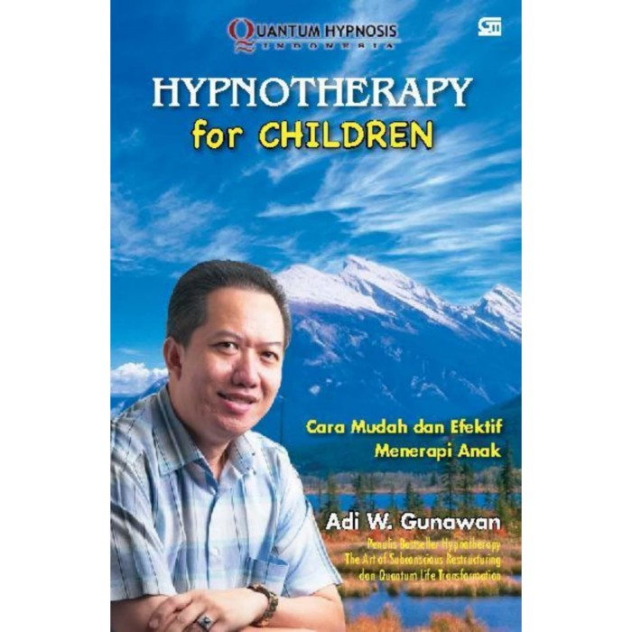 Foto Produk Buku Hypnotherapy For Children By Adi W Gunawan dari Showroom Books