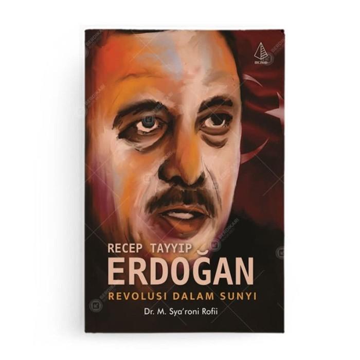 Foto Produk Recep Tayyip Erdogan, Revolusi dalam Sunyi dari Berdikari Book