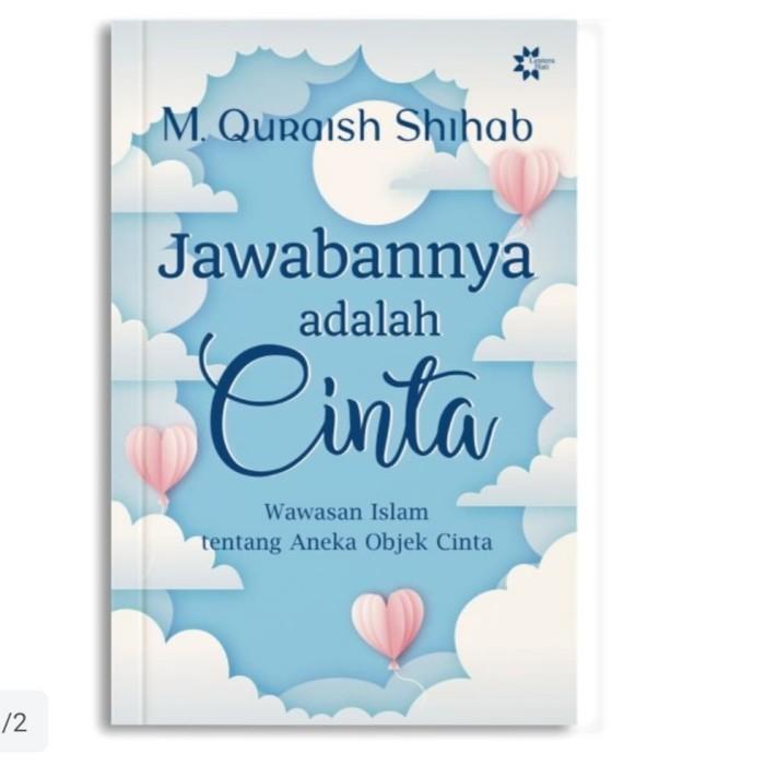 Jual Jawabannya Adalah Cinta Asli M Quraish Shihab Kota Tangerang Selatan Cv Pesantren Agency Tokopedia