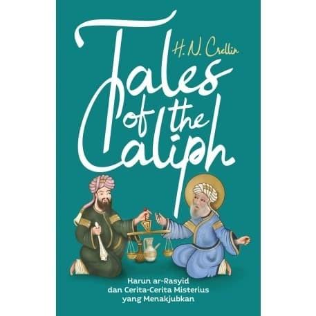 Foto Produk Tales of the Caliph : Harun ar-Rasyid dan Cerita-Cerita Menakjubkan dari Toko Buku Alvabet
