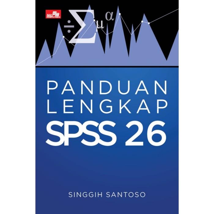 Foto Produk Buku Panduan Lengkap SPSS 26 Singgih Santoso dari Showroom Books