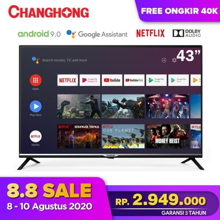 Foto Produk Changhong Google certified Android Smart TV 43 inch 43H4 LED TV-L43H4 dari Changhong Official