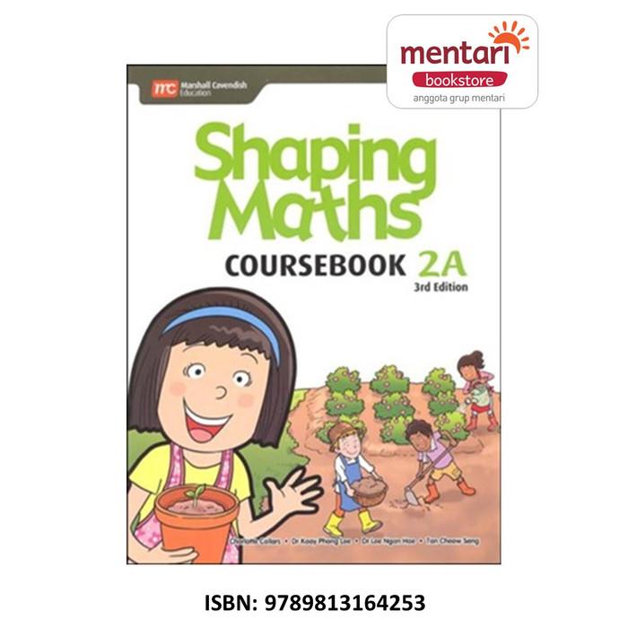 Jual Shaping Maths Coursebook Buku Pelajaran Matematika Sd Coursebook 2a Jakarta Barat Mentari Books Puri Indah Tokopedia