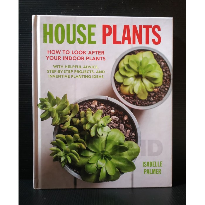 Jual Buku House Plants How To Look After Your Indoor Plants Jakarta Timur Tuhor Id Tokopedia