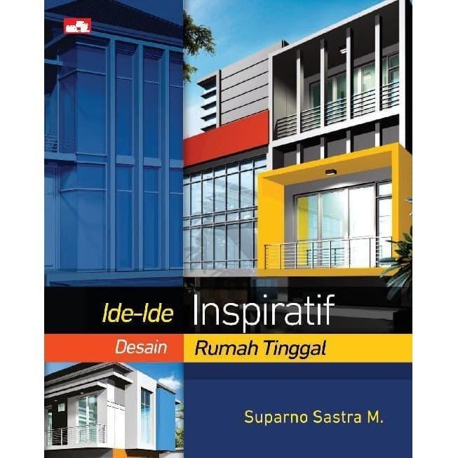 Jual Buku Ide Ide Inspiratif Desain Rumah Tinggal Original Kota Cimahi Minimarket Buku Tokopedia