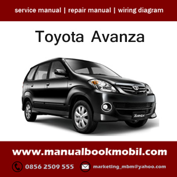 jual service manual toyota avanza service manual center tokopedia rh tokopedia com toyota avanza owners manual toyota avanza 1.5 service manual
