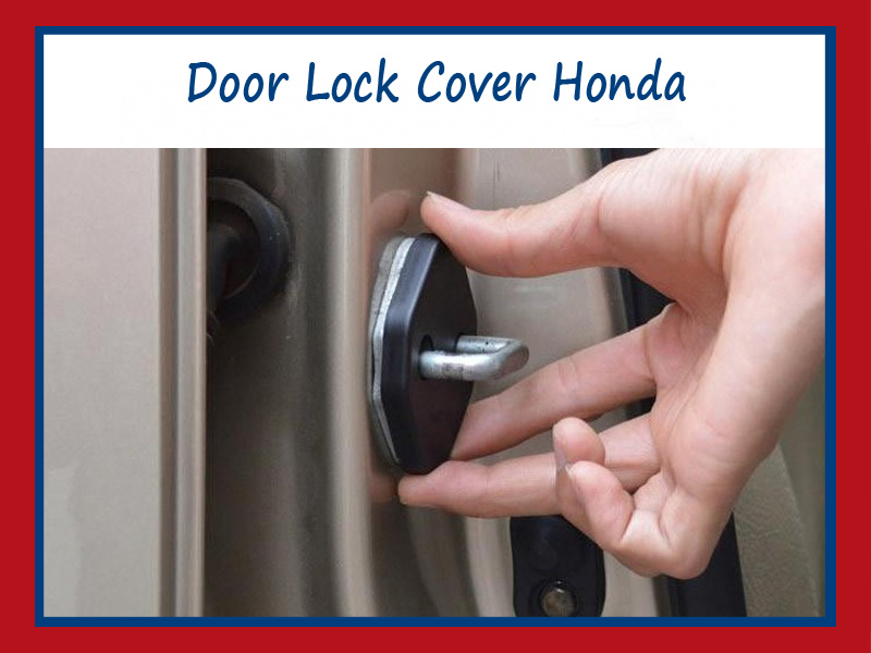 Car Door Lock Cover Protection mobil Honda City Jazz Civic Accord
