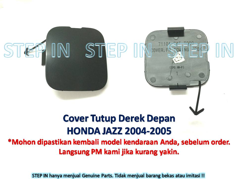 Honda JAZZ 71104-SAE-T00 Tutup Derek DEPAN Cover Towing Hook FRONT