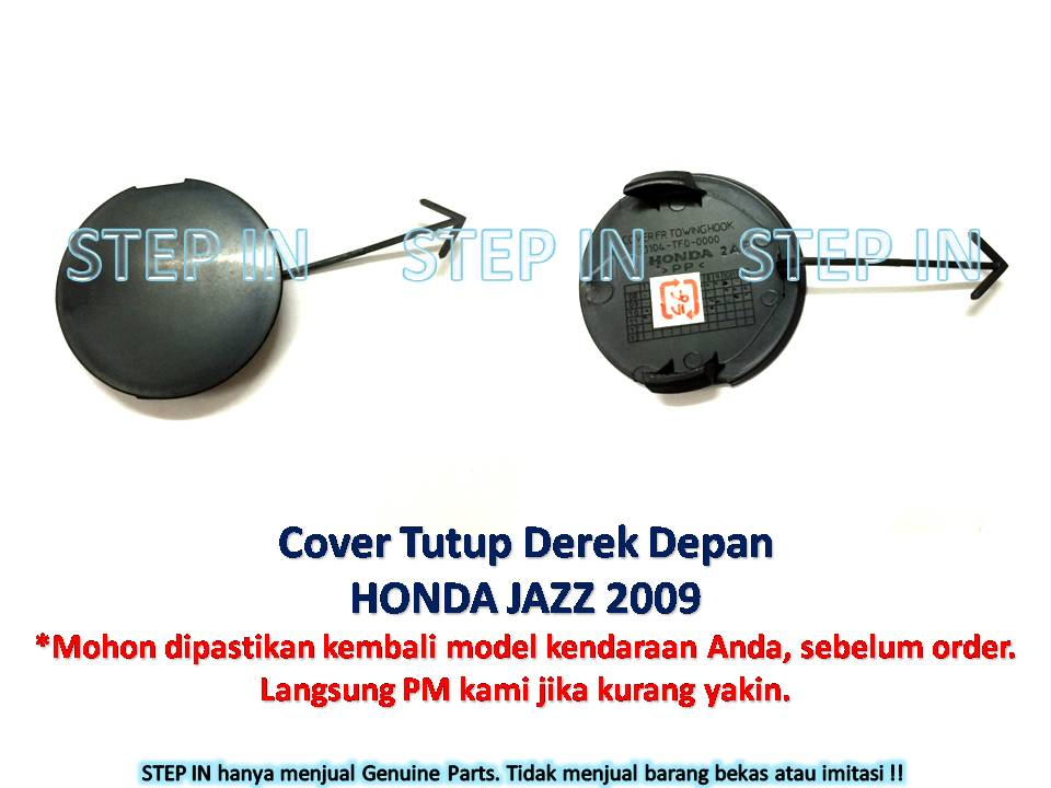 Honda JAZZ 71104-TF0-000 Tutup Derek DEPAN Cover Towing Hook FRONT