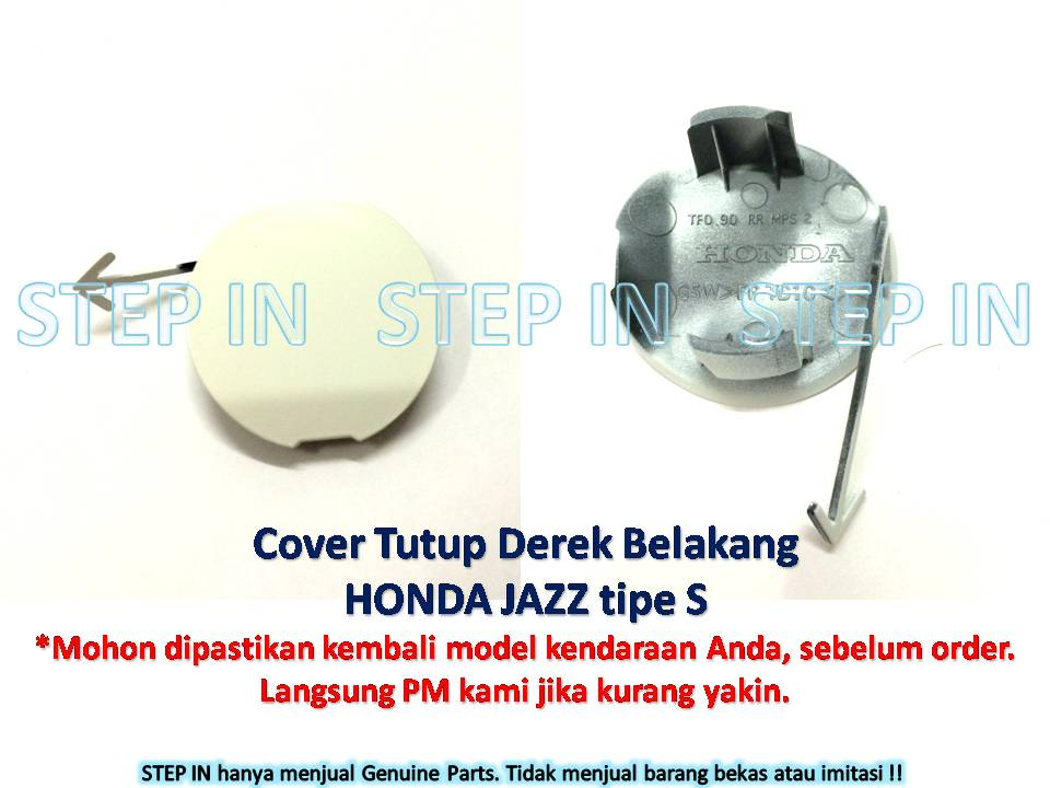 Honda JAZZ 71504-TF0-900ZK Tutup Derek Belakang Cover Towing Hook Rear