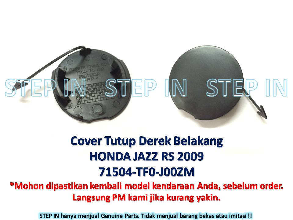 Honda JAZZ 71504-TF0-J00 Tutup Derek Belakang Cover Towing Hook Rear