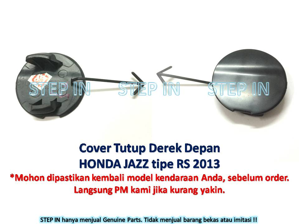 Honda JAZZ 71104-TF0-N00ZT Tutup Derek DEPAN Cover Towing Hook FRONT