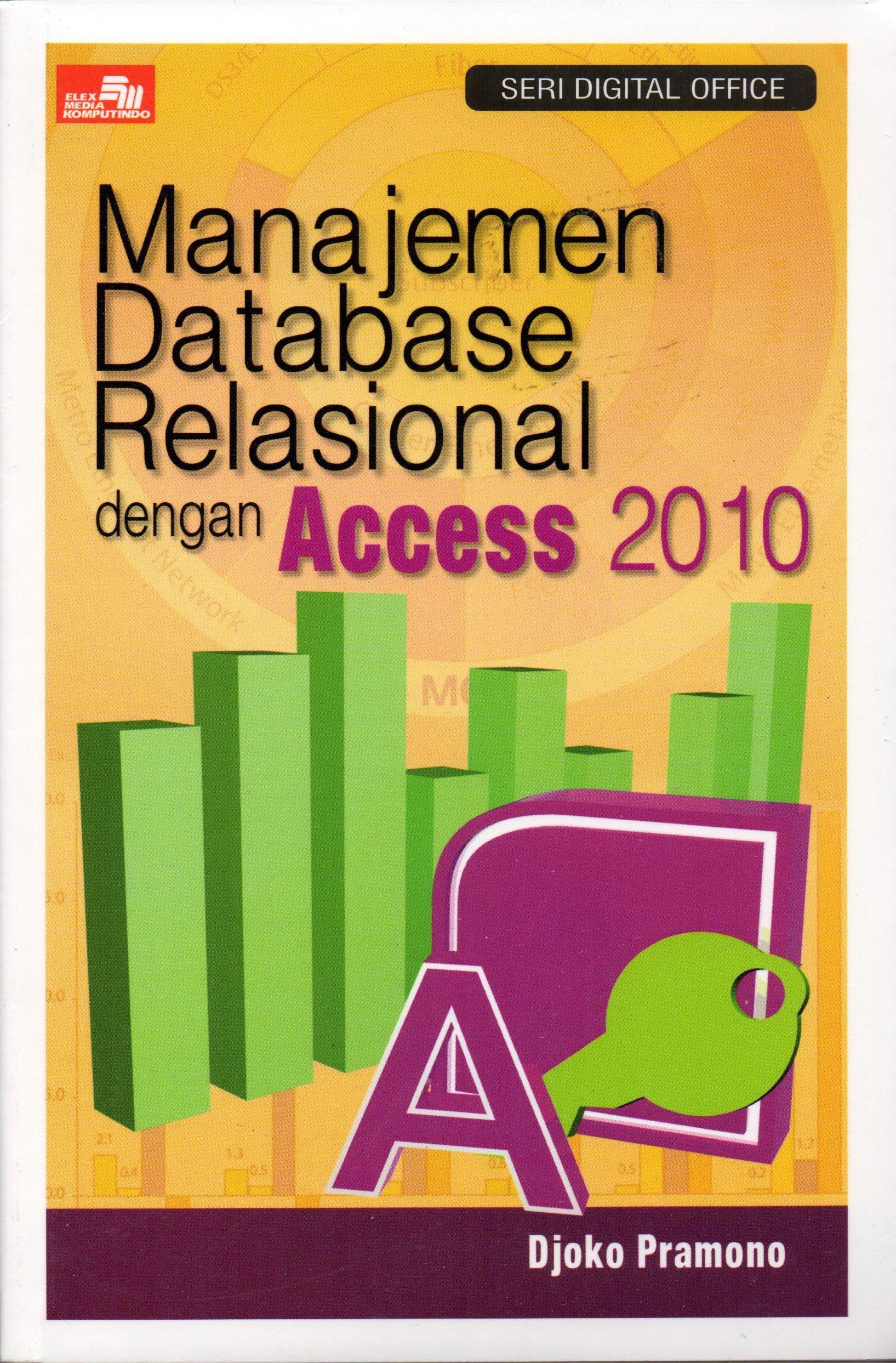 harga Manajemen Database Relasional dengan Access 2010 Tokopedia.com