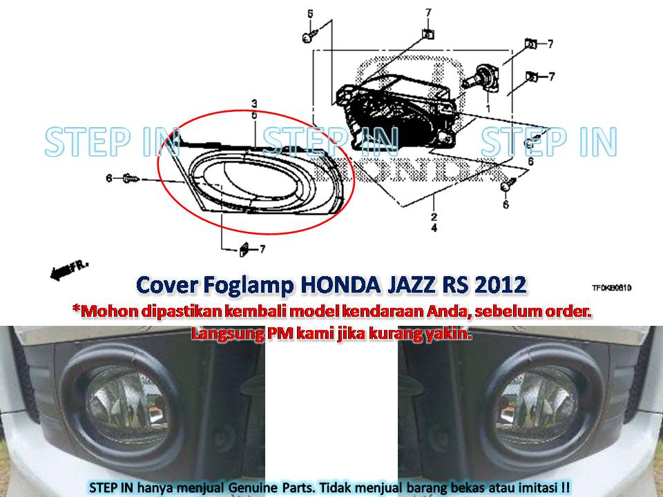 Honda JAZZ RS 2012 Cover Fog Lamp Depan R / L, Kanan/Kiri Genuine Part