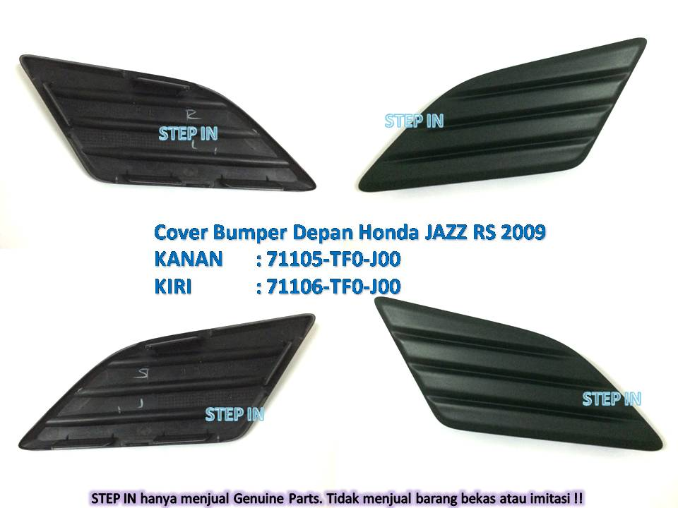 COVER BUMPER Depan Kanan/Kiri Honda JAZZ RS 2009 spare part Bemper