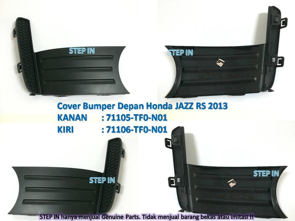 COVER BUMPER Depan Kanan/Kiri Honda JAZZ RS 2013 Orisinil Part Bemper