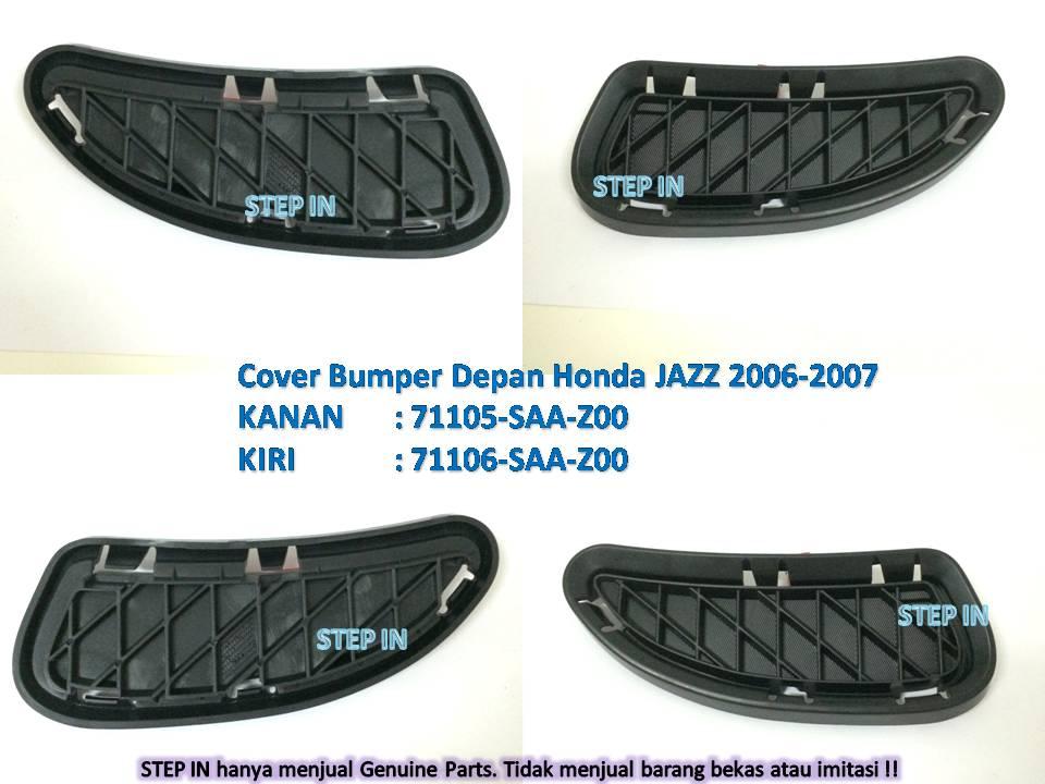 COVER BUMPER Depan Kanan/Kiri Honda JAZZ 2006-2007 spare part Bemper