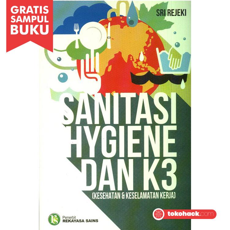 Jual Sanitasi Hygiene Dan K3 Kesehatan Keselamatan Kerja Tokohack Hacking Tokopedia