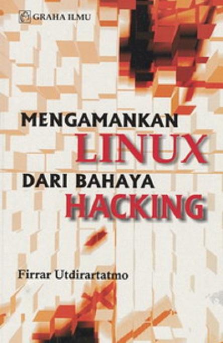 harga Mengamankan Linux Dari Bahaya Hacking Tokopedia.com
