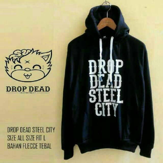 Drop Dead Steel City Hoodie Drop Dead Steel City