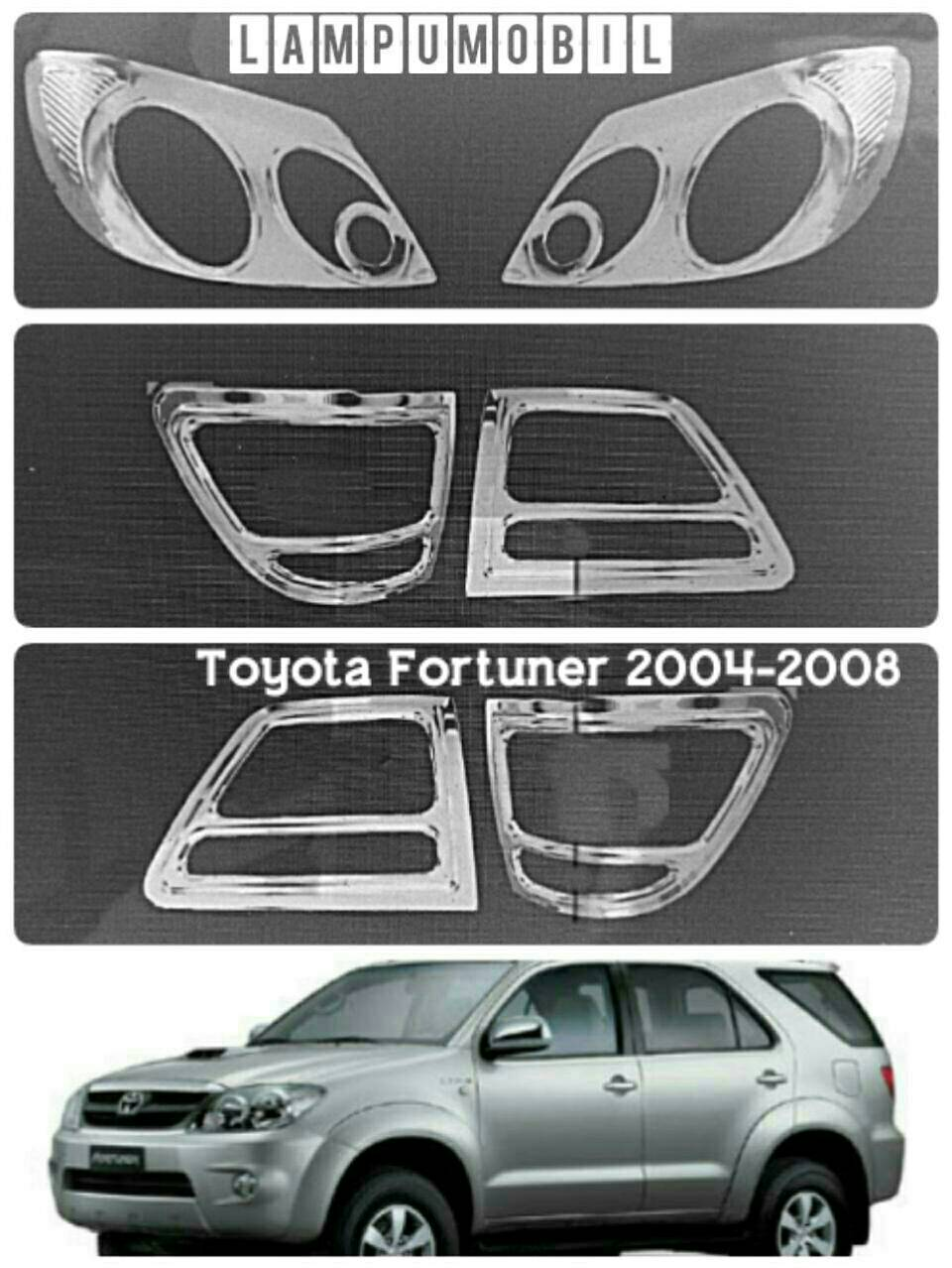 Garnish Lampu Set Toyota Fortuner 2004-2008 ( 6 pcs)