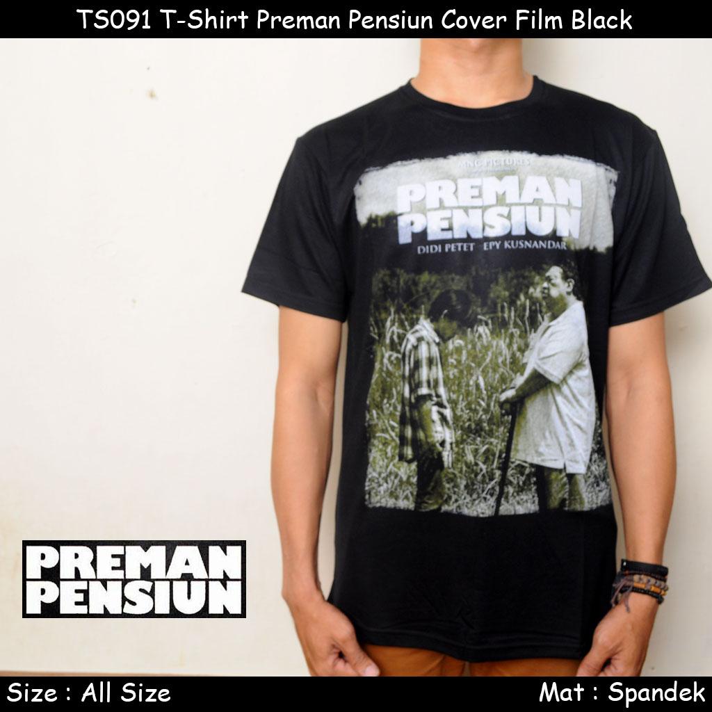 harga TS091 T-Shirt Preman Pensiun Cover Film Black Tokopedia.com