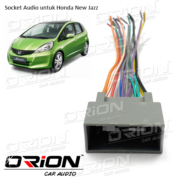 Socket headunit New Honda Jazz [ORION CAR AUDIO BANDUNG]