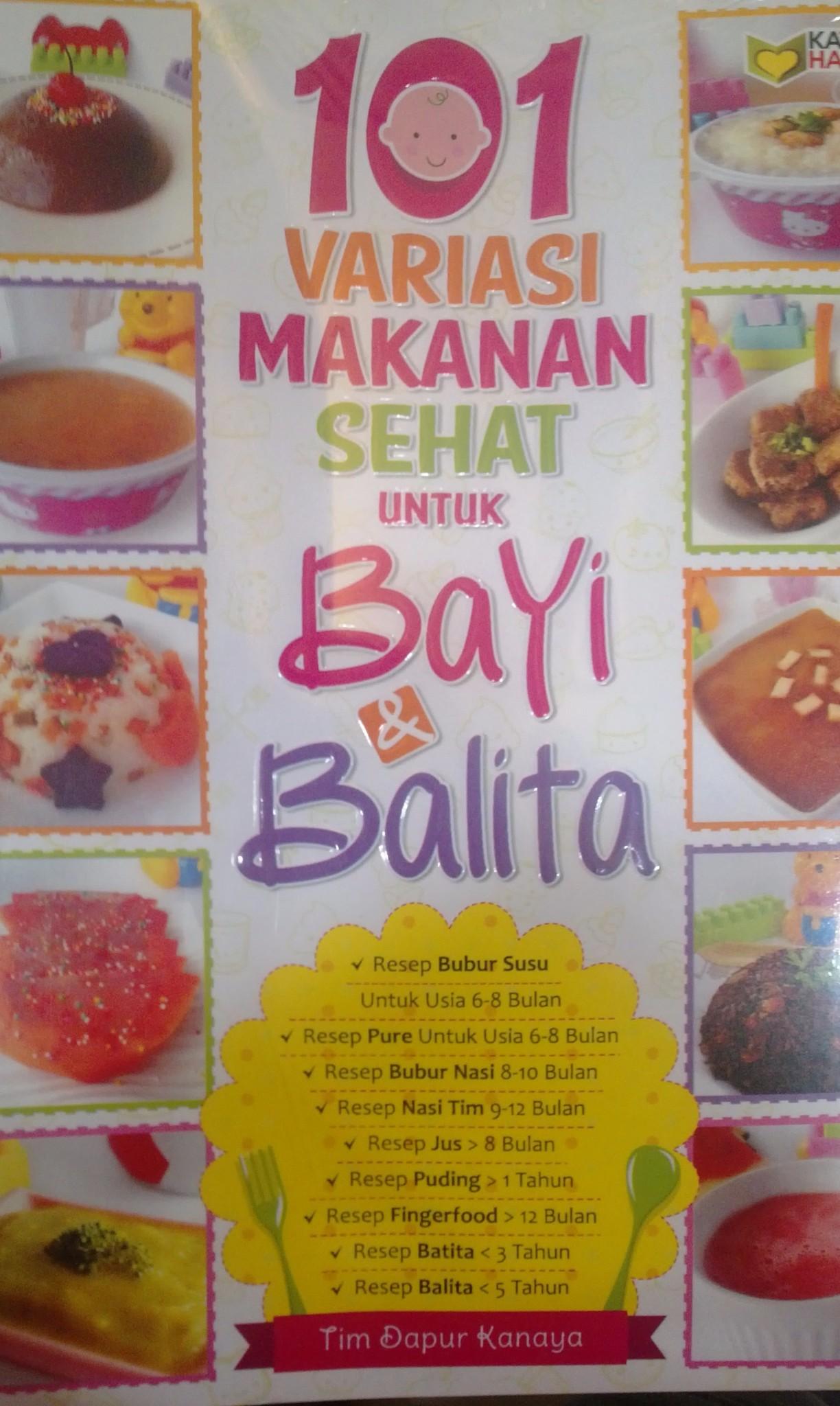 harga 101 Variasi Makanan Sehat untuk Bayi dan Balita Tokopedia.com