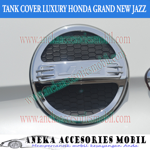 Garnish Tutup Bensin/Tank Cover Luxury Mobil Honda Grand New Jazz