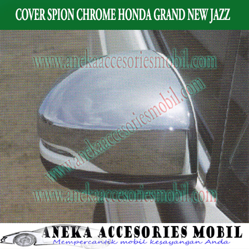 Cover Spion/Mirror Cover Luxury Chrome Mobil Honda Grand New Jazz
