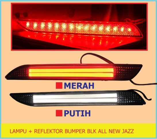 Lampu + Reflektor Bumper Belakang All New Jazz
