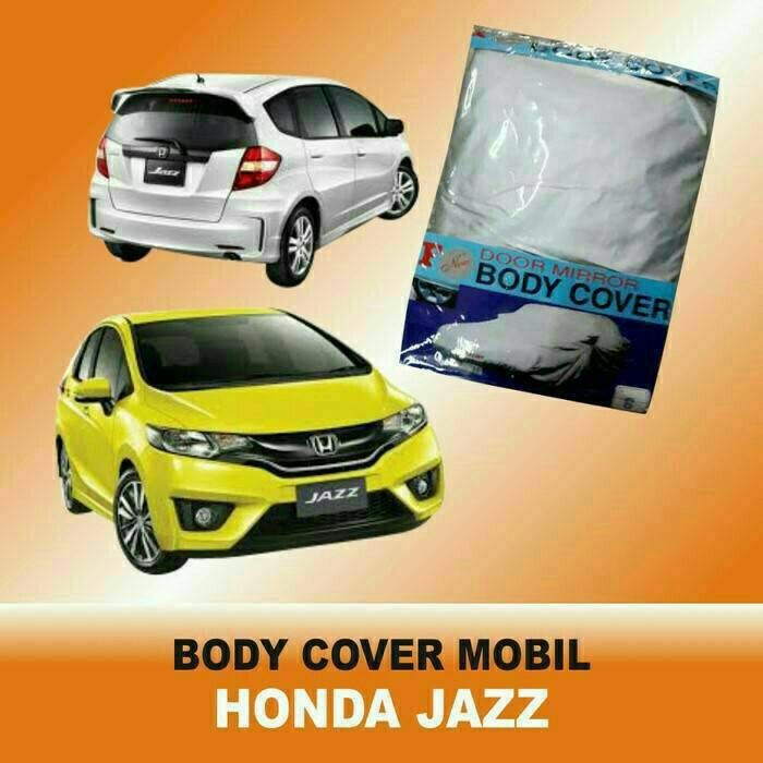 Body cover mobil honda jazz