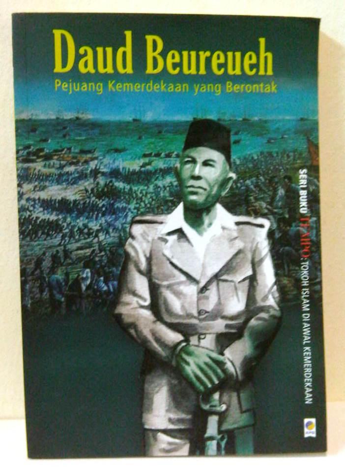 harga Daud Beureueh, Pejuang Kemerdekaan yang Berontak (Seri Buku TEMPO) Tokopedia.com