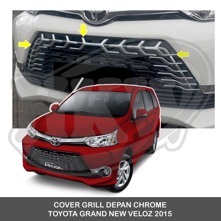 Jual COVER GRILL DEPAN CHROME TOYOTA GRAND NEW AVANZA VELOZ 2015 - HKW Variasi Mobil | Tokopedia