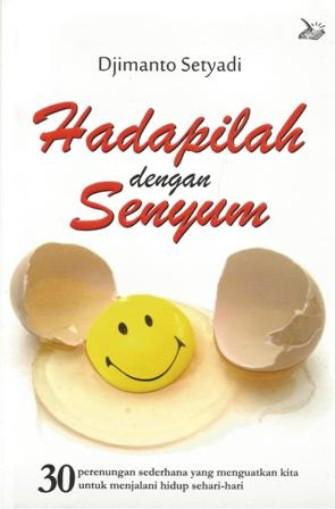 HADAPILAH DENGAN SENYUM