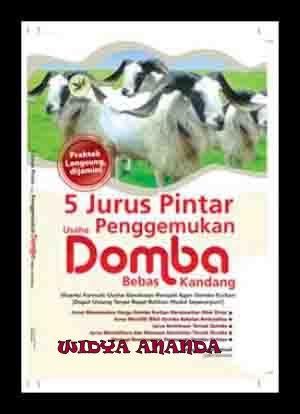 5 Jurus Pintar Usaha Penggemukan Domba Bebas Kandang
