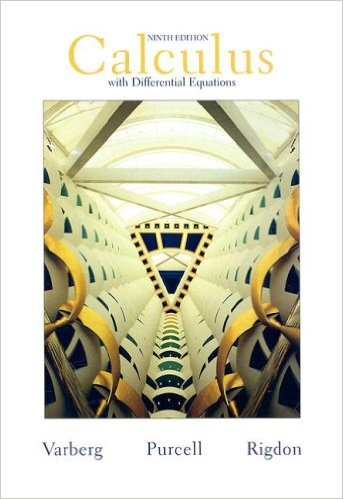 Calculus with differential equations (9th edition): dale varberg.
