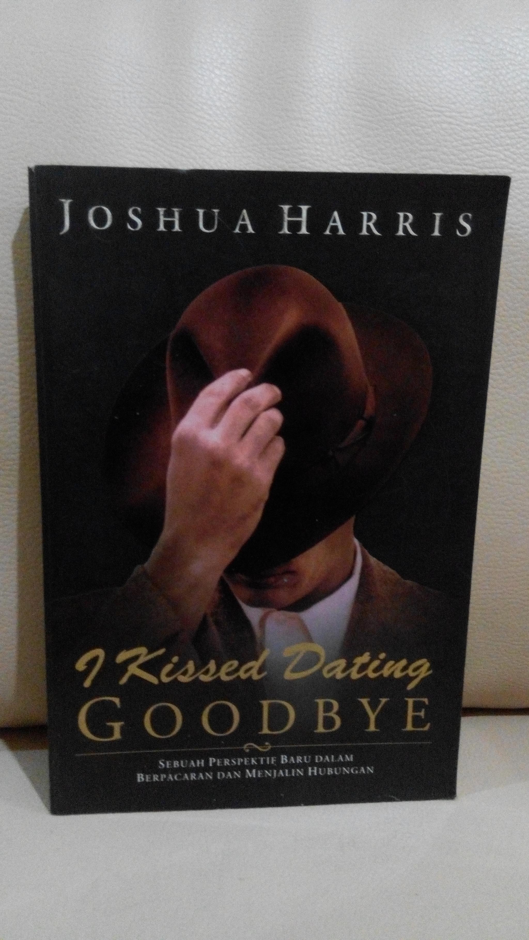 Ulasan Buku: I Kissed Dating Goodbye